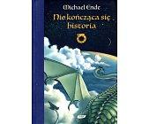 Szczegóły książki NIE KOŃCZĄCA SIĘ HISTORIA