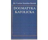 Szczegóły książki DOGMATYKA KATOLICKA - 2 TOMY