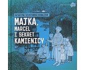 Szczegóły książki MAJKA, MARCEL I SEKRET KAMIENICY