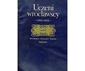 Szczegóły książki UCZENI WROCŁAWSCY - 1945 - 1979