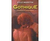 Szczegóły książki GOTHIQUE - OPOWIEŚĆ O WAMPIRACH