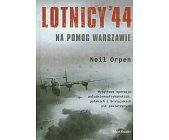 Szczegóły książki LOTNICY 44 - NA POMOC WARSZAWIE