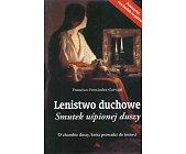 Szczegóły książki LENISTWO DUCHOWE. SMUTEK UŚPIONEJ DUSZY