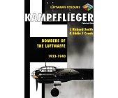 Szczegóły książki KAMPFFLIEGER- BOMBERS OF THE LUFTWAFFE 1933-1940, VOLUME 1