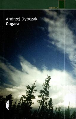 GUGARA (CZARNE REPORTAŻ)