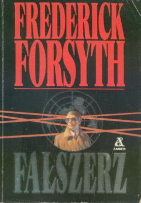 Znalezione obrazy dla zapytania Frederick Forsyth Fałszerz