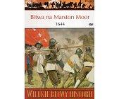 Szczegóły książki BITWA NA MARSTON MOOR