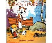 Szczegóły książki CALVIN I HOBBES - JUKON CZEKA!