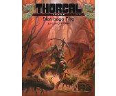 Szczegóły książki THORGAL - LOUVE (2): DŁOŃ BOGA TYRA
