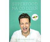 Szczegóły książki SUPERFOOD NA CO DZIEŃ