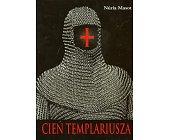 Szczegóły książki CIEŃ TEMPLARIUSZA