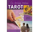 Szczegóły książki CO DZISIAJ MÓWI TAROT