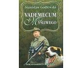 Szczegóły książki VADEMECUM MYŚLIWEGO