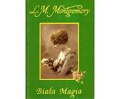 Szczegóły książki BIAŁA MAGIA
