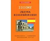 Szczegóły książki IDIOMY JĘZYKA HISZPAŃSKIEGO