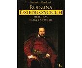 Szczegóły książki RODZINA DZIEDUSZYCKICH HERBU SAS W XIX I XX WIEKU
