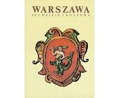 Szczegóły książki WARSZAWA - JEJ DZIEJE I KULTURA