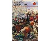 Szczegóły książki ORSZA 1514 (HISTORYCZNE BITWY)