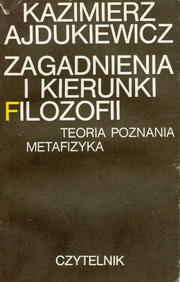ZAGADNIENIA I KIERUNKI FILOZOFII. TEORIA POZNANIA, METAFIZYKA.