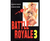Szczegóły książki BATTLE ROYALE - TOM 3