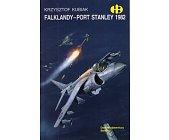Szczegóły książki FALKLANDY - PORT STANLEY 1982 (HISTORYCZNE BITWY)