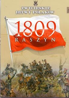 RASZYN 1809 (ZWYCIĘSKIE BITWY POLAKÓW, TOM 7)