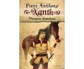 Szczegóły książki XANTH. TOM 8. OKRUTNE KŁAMSTWO