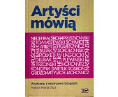 Szczegóły książki ARTYŚCI MÓWIĄ