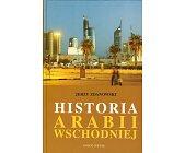 Szczegóły książki HISTORIA ARABII WSCHODNIEJ