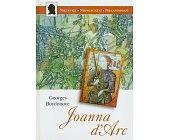 Szczegóły książki JOANNA D'ARC