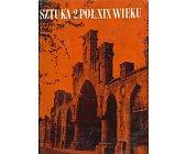 Szczegóły książki SZTUKA 2 POŁOWY XIX WIEKU
