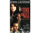 Szczegóły książki A TIME TO KILL