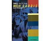 Szczegóły książki WIELKI GADDIS