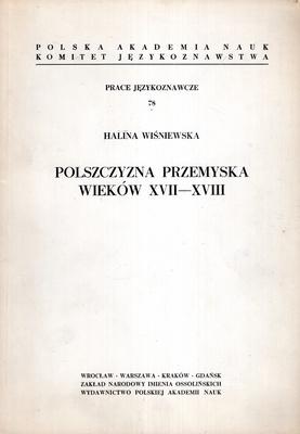 POLSZCZYZNA PRZEMYSKA WIEKÓW XVII - XVIII