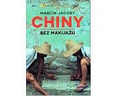 Szczegóły książki CHINY BEZ MAKIJAŻU