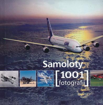 SAMOLOTY 1001 FOTOGRAFII