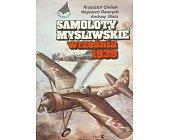 Szczegóły książki SAMOLOTY MYŚLIWSKIE WRZEŚNIA 1939