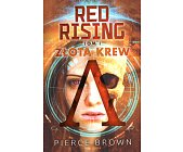 Szczegóły książki RED RISING - TOM 1 - ZŁOTA KREW