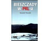 Szczegóły książki BIESZCZADY W PRL - U