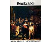 Szczegóły książki WIELKA KOLEKCJA SŁAWNYCH MALARZY - TOM 9. REMBRANDT