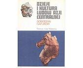 Szczegóły książki DZIEJE I KULTURA LUDÓW AZJI CENTRALNEJ (CERAM)