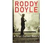 Szczegóły książki A STAR CALLED HENRY