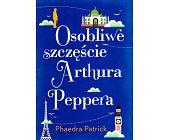 Szczegóły książki OSOBLIWE SZCZĘŚCIE ARTHURA PEPPERA