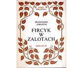 Szczegóły książki FIRCYK W ZALOTACH