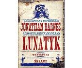 Szczegóły książki LUNATYK