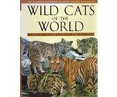 Szczegóły książki WILD CATS OF THE WORLD