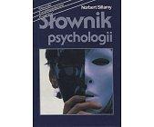 Szczegóły książki SŁOWNIK PSYCHOLOGII