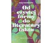 Szczegóły książki OD CZYSTEJ FORMY DO LITERATURY FAKTU