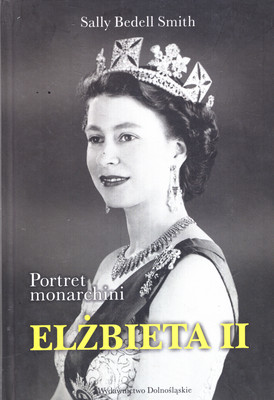 ELŻBIETA II - PORTRET MONARCHINI