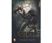 Szczegóły książki ORKI - POWRÓT ORKÓW